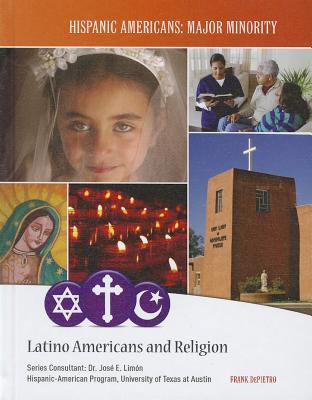 Latino Americans and Religion - Depietro, Frank