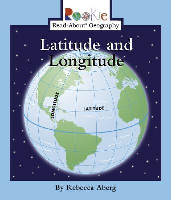 Latitude and Longitude - Aberg, Rebecca