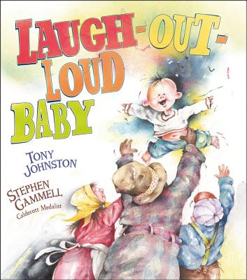 Laugh-Out-Loud Baby - Johnston, Tony