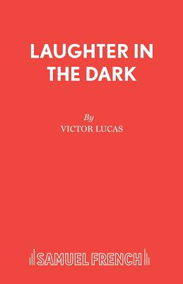 Laughter in the Dark - Lucas, Victor