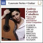 "Laureate Series, Guitar: Andrea González Caballero - Winner 2016 ""Alhambra"" International Guitar Competition"