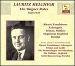 Lauritz Melchior: The Wagner Roles [Box Set]
