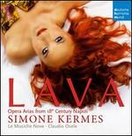 Lava: Opera Arias from 18th Century Napoli