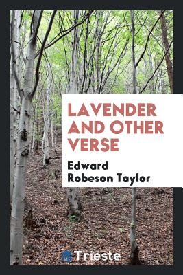 Lavender and Other Verse - Taylor, Edward Robeson
