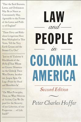 Law and People in Colonial America - Hoffer, Peter Charles