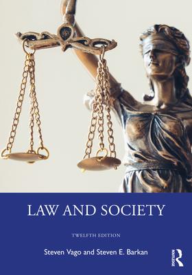 Law and Society - Vago, Steven, and Barkan, Steven E.