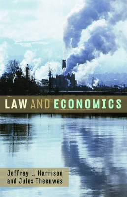 Law & Economics - Harrison, Jeffrey L, and Theeuwes, Jules