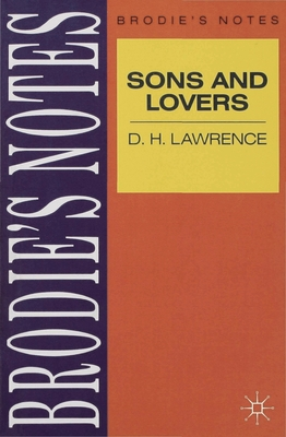 Lawrence: Sons and Lovers - Handley, Graham, Dr.