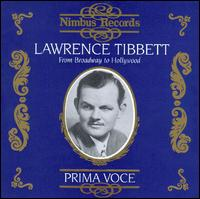 Lawrence Tibbett: From Broadway to Hollywood - Lawrence Tibbett