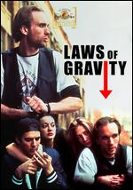 Laws of Gravity - Nick Gomez