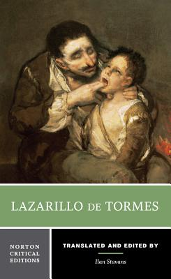 Lazarillo de Tormes - Anonymous, and Stavans, Ilan, PhD (Translated by)