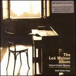 Leó Weiner Album - Antal Szalai (Zalai) (violin); György Sebök (piano); Janos Starker (cello); Melinda Felletar (harp); Budapest Chamber Orchestra