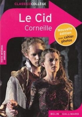 Le Cid - Corneille, Pierre, and Mace, Adeline (Editor)