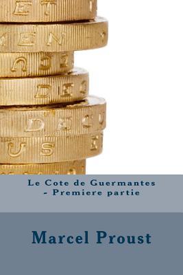 Le Cote de Guermantes - Premiere Partie - Proust, Marcel