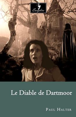 Le Diable de Dartmoor - Halter, Paul