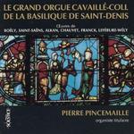 Le Grand Orgue Cavaille de la Basilique de Saint-Denis [French Import]