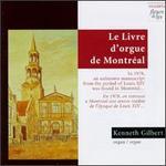 Le Livre D'Orgue De Montreal