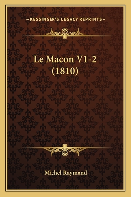 Le Macon V1-2 (1810) - Raymond, Michel