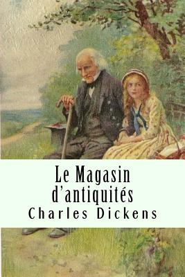 Le Magasin D'Antiquites Tome I - Dickens, Charles