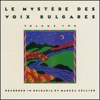 Le Mystère des Voix Bulgares, Vol. 2 - Le Mystère des Voix Bulgares