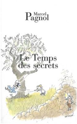 Le Temps des secrets - Pagnol, Marcel