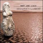 Leach:  Ariadne's Lament