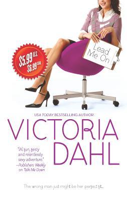 Lead Me on - Dahl, Victoria