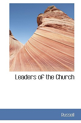 Leaders of the Church - Russell