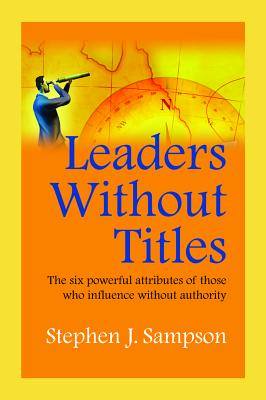 Leaders without Titles - Sampson, Stephen