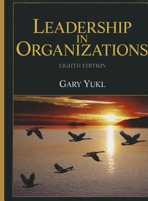 Leadership in Organizations - Yukl, Gary A.