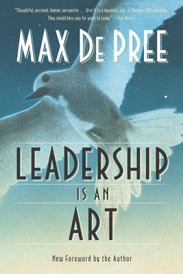 Leadership Is an Art - DePree, Max