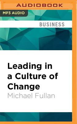 """review of leading in a culture of change Organizational culture change: leading change,"""" by john p kotter which became a whole book) was drawn from many harvard business review articles on change."""