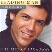 Leading Man: Thomas Hampson Sings the Best of Broadway - Thomas Hampson
