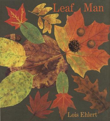 Leaf Man - Ehlert, Lois
