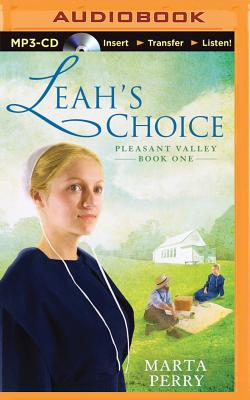 Leah's Choice: Pleasant Valley Book One - Perry, Marta, and Eby, Tanya (Read by)