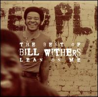 Lean on Me: The Best of Bill Withers - Bill Withers