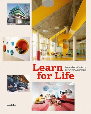 Learn for Life: New Architecture for New Learning - Ehmann, S (Editor)