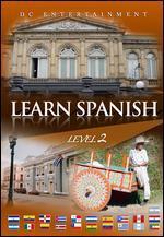 Learn Spanish: Level 2