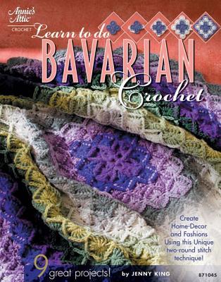 Learn to Do Bavarian Crochet - King, Jenny