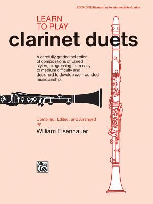 Learn to Play Clarinet Duets - Eisenhauer, William