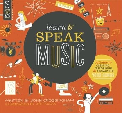 Learn to Speak Music - Crossingham, John