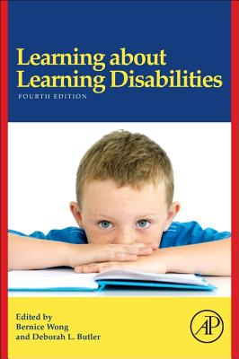 Learning about Learning Disabilities - Wong, Bernice (Editor), and Butler, Deborah L (Editor)
