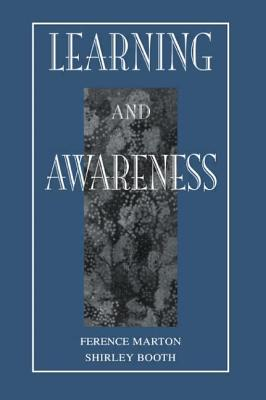 Learning and Awareness - Marton, Ference, and Booth, Shirley