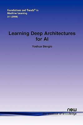 Learning Deep Architectures for AI - Bengio, Yoshua