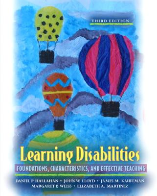 Learning Disabilities: Foundations, Characteristics, and Effective Teaching - Hallahan, Daniel P, and Lloyd, John W, and Kauffman, James M
