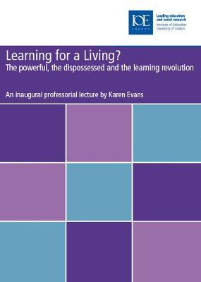 Learning for a Living? - Evans, Karen