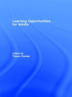 Learning Opportunities for Adults - Corner, Trevor (Editor)