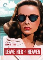 Leave Her to Heaven [Criterion Collection] - John M. Stahl