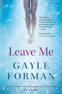 Leave Me - Forman, Gayle
