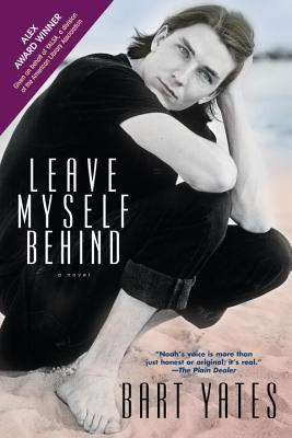 Leave Myself Behind - Yates, Bart